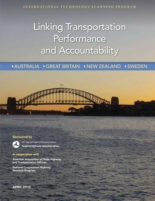 Linking Transportation Performance and Accountability Carlos M. Braceras