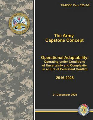 The Army Capstone Concept  by  U.S. Department of the Army