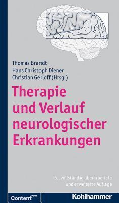 Therapie Und Verlauf Neurologischer Erkrankungen Thomas  Brandt