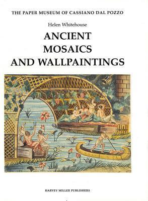 Ancient Mosaics and Wallpaintings (Hmpma 1)  by  Helen Whitehouse