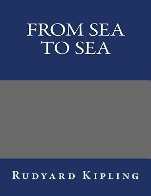 From Sea to Sea  by  Rudyard Kipling