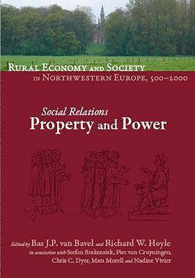 Manors and Markets: Economy and Society in the Low Countries 500-1600 Bas J.P. van Bavel