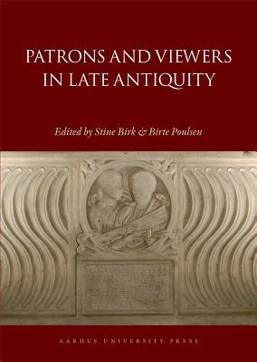 Using Images in Late Antiquity  by  Stine Birk