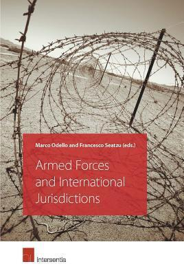 Armed Forces and International Jurisdictions Marco Odello