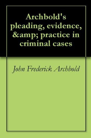 The Law of Nisi Prius Volume 2 John Frederick Archbold