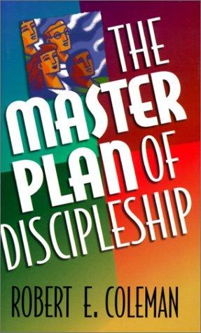 Plan Supremo De Evangelizacion (Discipulado Cristiano) (Spanish Edition)  by  Robert E. Coleman