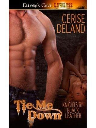 Tie Me Down: 2 Cerise DeLand