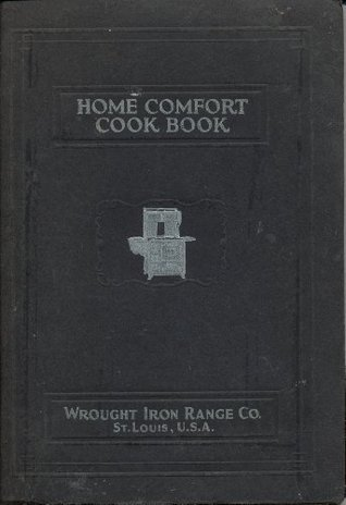 Home Comfort Cook Book Wrought Iron Range Co.