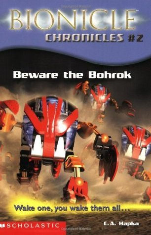 Beware the Bohrok (Bionicle Chronicles, #2)  by  Catherine Hapka