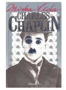 Minha Vida  by  Charles Chaplin