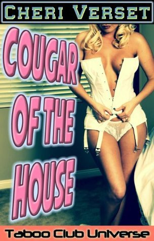 Cougar of the House  by  Cheri Verset