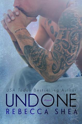 Undone (Unbreakable, #2)  by  Rebecca Shea