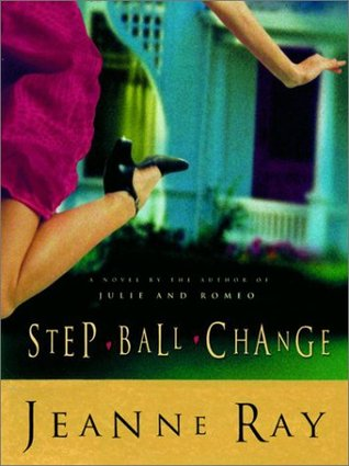 Step Ball Change Jeanne Ray