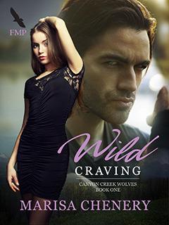 Wild Craving (Canyon Creek Wolves, #1) Marisa Chenery