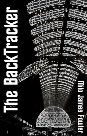 The BackTracker  by  Milo James Fowler