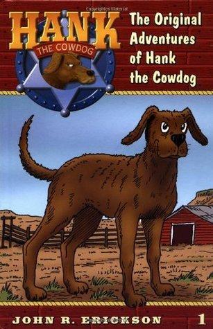 Hank the Cowdog: Its a Dogs Life (Hank the Cowdog, 3) John R. Erickson