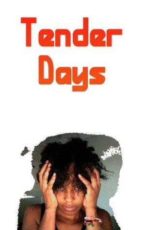 Tender Days  by  Elove YJC