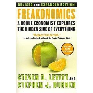 Freakonomics Revised and Expanded  by  Steven D. Levitt