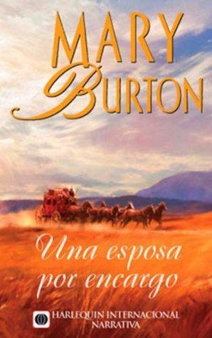 Una esposa por encargo  by  Mary Burton