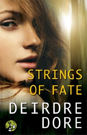 Strings of Fate Deirdre Dore