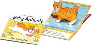 Baby Animals: a pop-up paperback  by  Rod Campbell