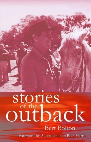 Stories of the Outback  by  Bert Bolton