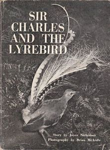 Sir Charles and the Lyrebird  by  Joyce Nicholson