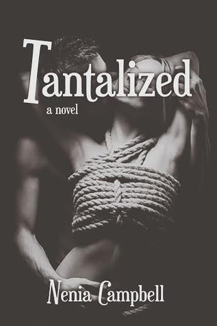 Tantalized  by  Nenia Campbell