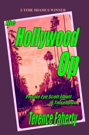 The Hollywood Op  by  Terence Faherty