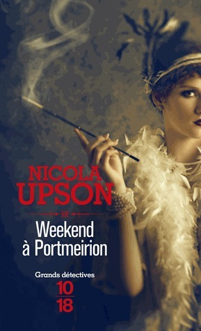 Weekend à Portmeirion (Josephine Tey, #4) Nicola Upson