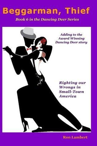 Beggarman, Thief (Dancing Deer Books) Ron Lambert