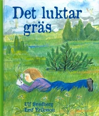 Det luktar gräs  by  Ulf Svedberg