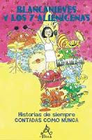 Blancanieves y los 7 alienigenas  by  Laurence Anholt