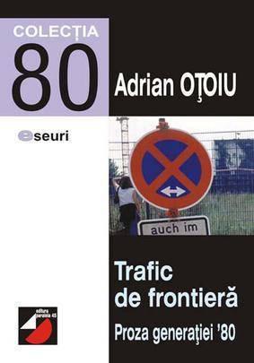 Trafic de frontieră Adrian Oțoiu