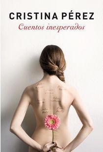Cuentos inesperados  by  Cristina  Pérez