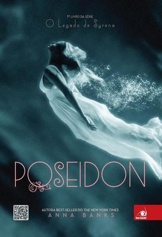 Poseidon (O Legado de Syrena, #1)  by  Anna Banks