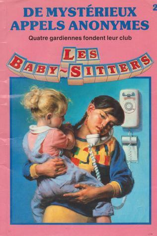 De Mystérieux Appels Anonymes (Les Baby-Sitters #2)  by  Ann M. Martin