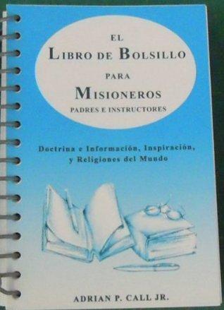 El Libro de Bolsillo para Misioneros  by  Adrian Call