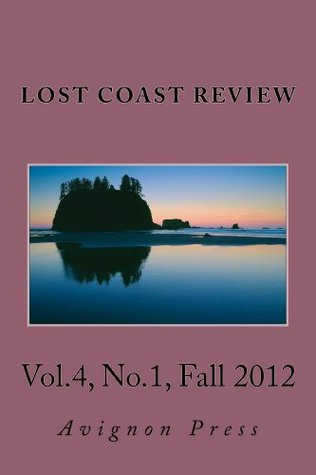 Lost Coast Review Fall, 2012  by  Casey Dorman