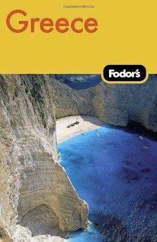 Fodors Greece, 7th Edition Fodors Travel Publications Inc.