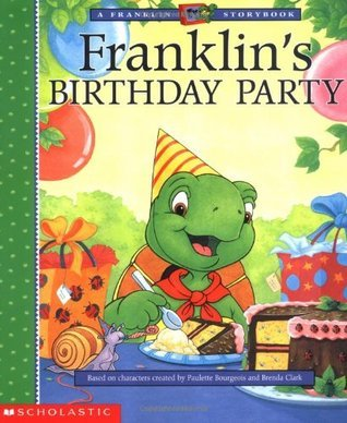 Franklins Birthday (Franklin TV, #08)  by  Paulette Bourgeois