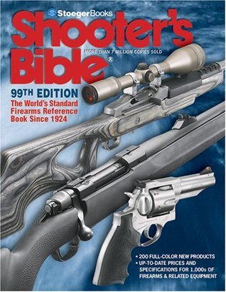 Shooters Bible - 99th Edition  by  Keith Sutton