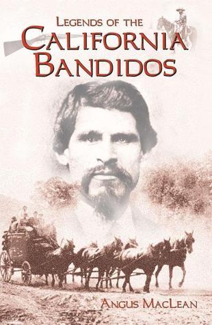 California Banditos  by  Angus MacLean