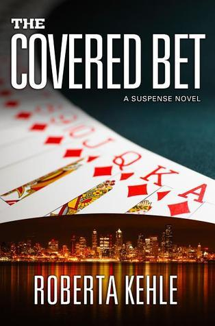 The Covered Bet  by  Roberta Kehle