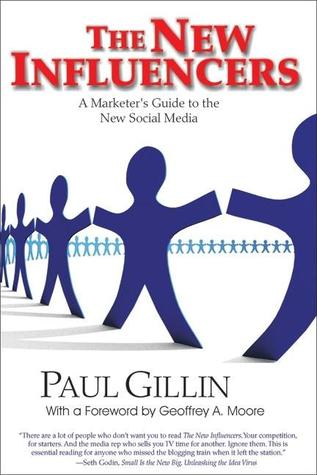Secrets of Social Media Marketing: How to Use Online Conversations and Customer Communities to Turbo-Charge Your Business!  by  Paul Gillin