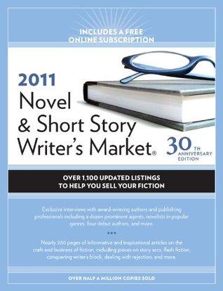 2011 Novel And Short Story Writers Market (Novel & Short Story Writers Market)  by  Alice Pope