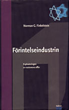 Förintelseindustrin - exploateringen av nazismens offer  by  Norman G. Finkelstein