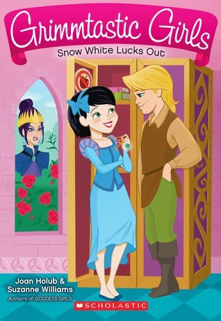 Snow White Lucks Out (Grimmtastic Girls, #3) Joan Holub