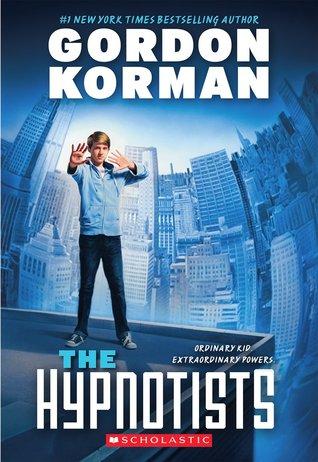 The Hypnotists Gordon Korman