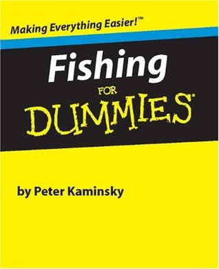 Fishing For Dummies (Miniature Editions for Dummies  by  Peter Kaminsky